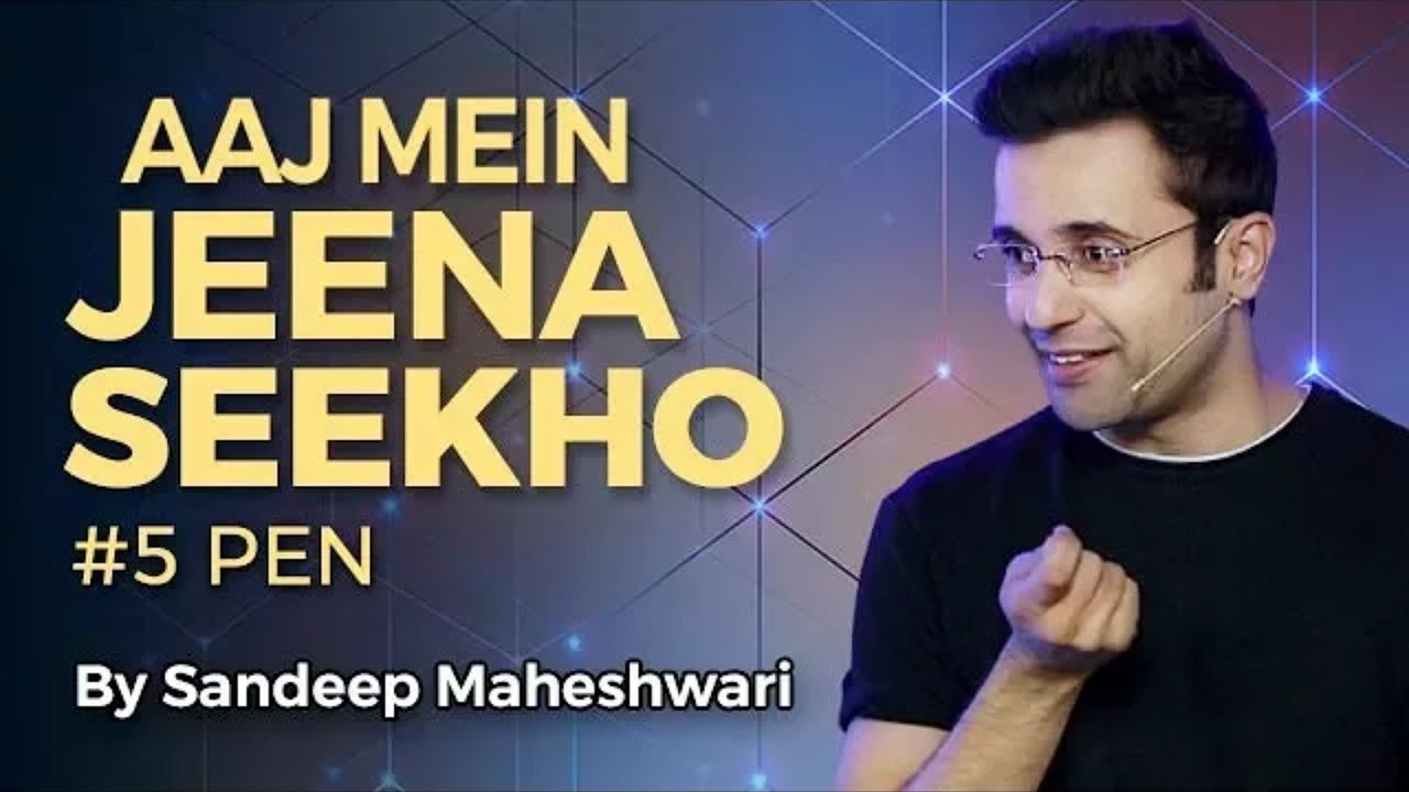Learn To Live In Today - By Sandeep Maheshwari