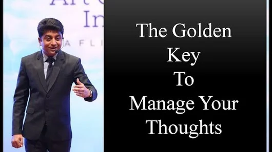 The Golden Key To Manage Your Thoughts-Nilesh Mataria