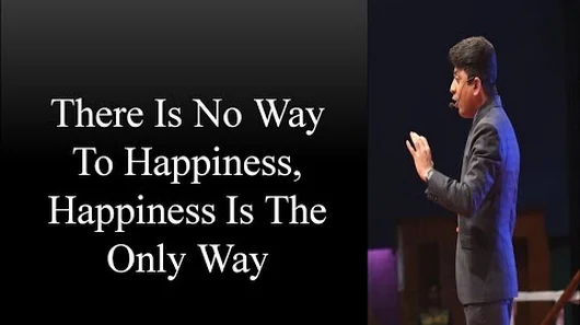Happiness is the only way-Nilesh Mataria